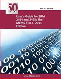 User's Guide for SRM 2494 and 2495: the MEMS 5-In-1, 2011 Edition, nist, 1495227154