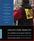 Issues for Debate in American Public Policy Selections from CQ Researcher Seventeenth Edition