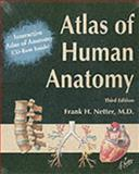 Interactive Atlas of Human Anatomy and Atlas of Human Anatomy, Netter, Frank, 1929007159