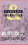 Careers and Identities, Banks, Michael A. and Bates, Inge, 0335097154