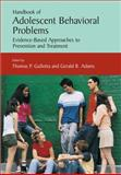 Handbook of Adolescent Behavioral Problems, Gullotta, Thomas P., 0387887156