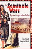 The Seminole Wars, John Missall and Mary Lou Missall, 0813027152