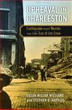 Upheaval in Charleston, Susan Millar Williams and Stephen G. Hoffius, 0820337153
