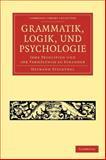 Grammatik, Logik, und Psychologie : Ihre Principien und Ihr Verhältniss Zu Einander, Steinthal, Heymann, 1108047157