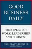 Good Business Daily, Nicholas V. Leone, 1936927152