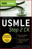 USMLE : Step 2 CK, Naheedy, John H. and Orringer, Daniel, 0071627162