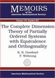 The Complete Dimension Theory of Partially Ordered Systems with Equivalence and Orthogonality, K. R. Goodearl and F. Wehrung, 0821837168