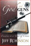 God and Guns, Jeff Robinson, 1469157160