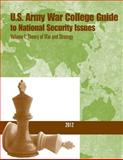 U. S. Army War College Guide to National Security Issues- Volume I: Theory of War and Strategy, U. S. Army U.S. Army War College, 1500597163