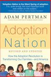 Adoption Nation, Adam Pertman, 1558327169