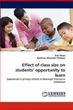 Effect of Class Size on Students' Opportunity to Learn, Paul Mupa and Raphinos Alexander Chabaya, 3844307168