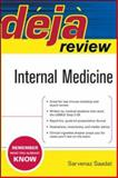 Deja Review Internal Medicine, Saadat, Sarvenaz, 0071477160