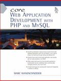 Core Web Application Development with PHP and MySQL, Wandschneider, Marc, 0131867164