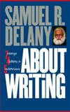 About Writing, Samuel R. Delany, 0819567167