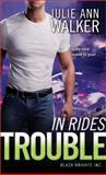 In Rides Trouble, Julie Ann Walker, 1402267169