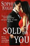 Sold on You, Sophia Knightly, 1478127163