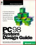PC 98 System Design Guide : A Technical Reference for Designing Pcs and Peripherals, Microsoft Official Academic Course Staff and Intel Corporation Staff, 1572317167