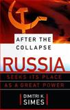 After the Collapse, Dimitri K. Simes, 0684827166