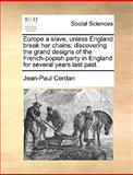 Europe a Slave, Unless England Break Her Chains, Jean-Paul Cerdan, 117036716X