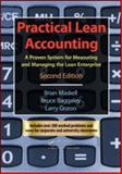 Practical Lean Accounting : A Proven System for Measuring and Managing the Lean Enterprise, Grasso, Lawrence P., 1439817162