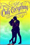 Only Everything, Kieran Scott, 1442477164