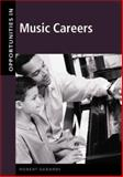 Opportunities in Music Careers, Gerardi, Robert, 0071387161
