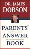 Parents' Answer Book, James C. Dobson, 0842387161
