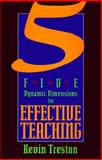 Five Dynamic Dimensions for Effective Teaching, Kevin Treston, 0896227162