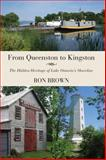 From Queenston to Kingston, Ron Brown, 155488716X