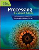 Processing for Visual Artists, Andrew S. Glassner, 1568817169