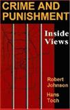 Crime and Punishment : Inside Views, , 1891487167