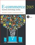 E-Commerce 2015, Laudon, Kenneth C. and Traver, Carol, 0133507165
