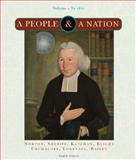 A People and a Nation Vol. 1 : A History of the United States - To 1877, Norton, Mary Beth and Sheriff, Carol, 0618947167