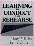 Learning to Conduct and Rehearse 1st Edition