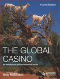 The Global Casino : An Introduction to Environmental Issues, Middleton, Nick, 0340957166