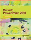 Microsoft® Office PowerPoint® 2010 : Introductory, Beskeen, David W., 0538747161