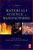Materials Processing and Manufacturing Science, Asthana, Rajiv and Kumar, Ashok, 0750677163