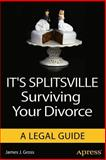 It's Splitsville, James J. Gross, 1430257164