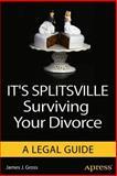 It's Splitsville, James J. Gross, 1430257164