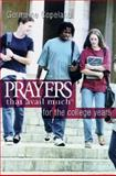 Prayers That Avail Much for the College Years, Pocket Edition, Copeland, Germaine, 1577947169