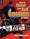 How to Draw and Sell Comics, Alan McKenzie, 1581807163