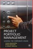 Project Portfolio Management : Earning an Execution Premium, Rajegopal, Shan and McGuin, Philip, 0230507166