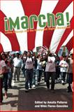 Marcha : Latino Chicago and the Immigrant Rights Movement, Pallares, Amalia and Flores-Gonzalez, Nilda, 0252077164