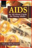 AIDS, Alvin Silverstein and Virginia Silverstein, 0894907166