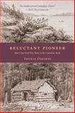 Reluctant Pioneer, Thomas Osborne, 1926577167