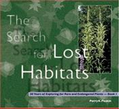 The Search for Lost Habitats, Perry K. Peskin, 1933197161