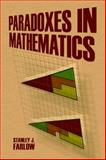 Paradoxes in Mathematics, Farlow, Stanley J., 048649716X