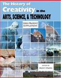 The History of Creativity : In the Arts, Science, and Technology - 1500-Present Supplement, Strong, Brent, 0757517161
