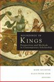 Soundings in Kings : Perspectives and Methods in Contemporary Scholarship, Adam, Klaus-Peter, 0800697162