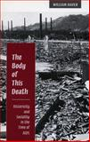 The Body of This Death : Historicity and Sociality in the Time of AIDS, Haver, William, 0804727163